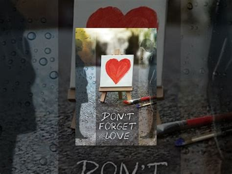Don't Forget Love