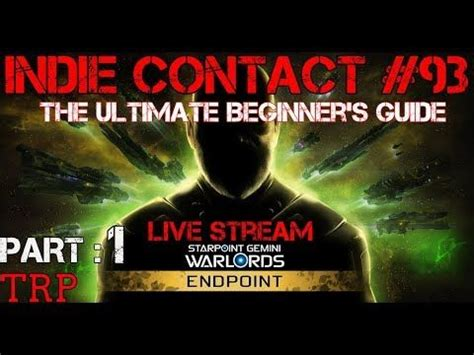 Starpoint Gemini Warlords: ENDPOINT - Ultimate Beginner's