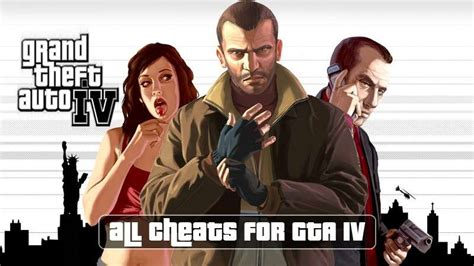 Cheat codes for GTA IV, all cheats for GTA 4 for PC and