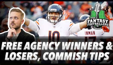 Free Agency Winners & Losers, Commish Tips – The Fantasy
